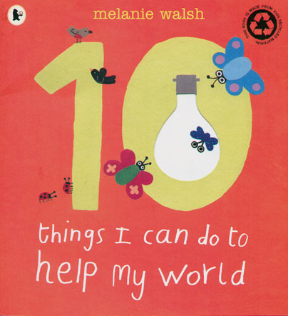 10 Things I Can Do to Help My World 24b3cb04a51